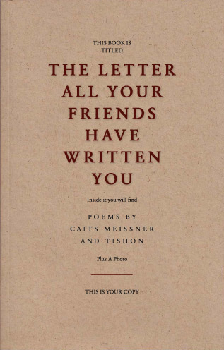 The Letter All Your Friends Have Written You